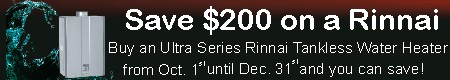 Get $200 off your Rinnai Tankless